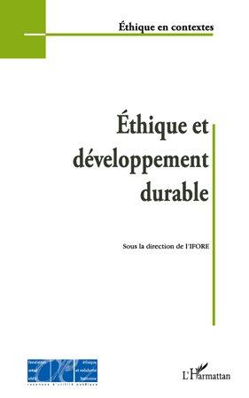 Ethique et développement durable - l'harmattan - 9782296109063 -