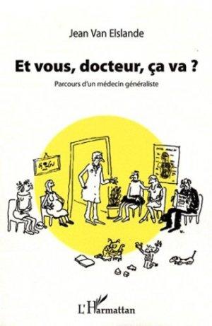 Et vous, docteur, ça va ? - l'harmattan - 9782296967434 - https://fr.calameo.com/read/005370624e5ffd8627086