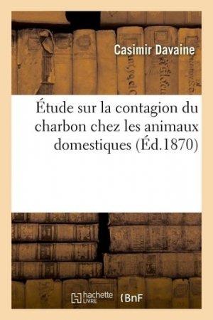 Étude sur la contagion du charbon chez les animaux domestiques - hachette/bnf - 9782329413273 -