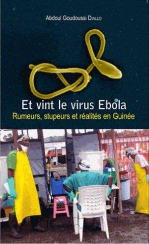 Et vint le virus Ebola - harmattan guinée - 9782343061009 -