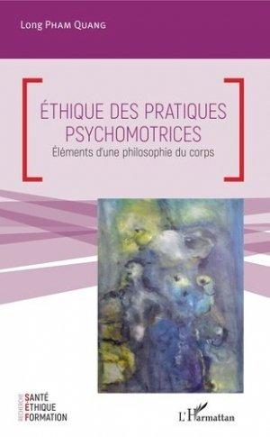 Ethique des pratiques psychomotrices - l'harmattan - 9782343175058 - https://fr.calameo.com/read/005370624e5ffd8627086