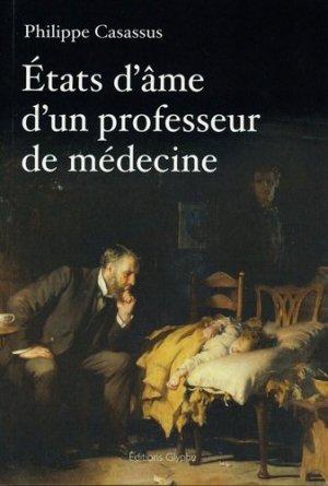 Etats d'âme d'un professeur de médecine - glyphe - 9782358152587 -