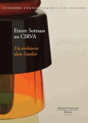 Ettore Sottsass au CIRVA - bernard chauveau - 9782363060723 -