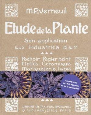 Étude de la Plante, Son application aux industries d'art - bibliomane - 9782367430270 -
