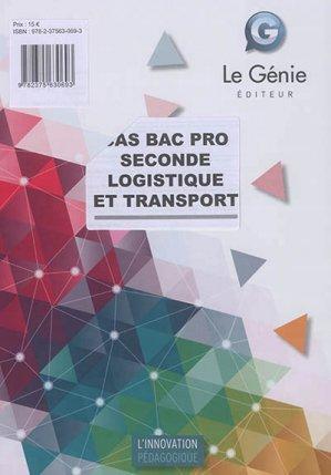 Cas Bac Pro Seconde Logistique et transport - le genie - 9782375630693 -