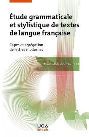 Étude grammaticale et stylistique de textes de langue française - uga - 9782377471935 -