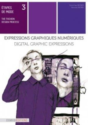 Etapes de mode - Tome 3, Expressions graphiques numériques - esmod - 9782377810062 -
