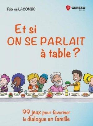 Et si on se parlait à table ? - gereso - 9782378901400