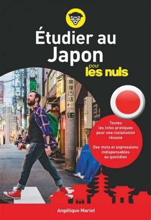 Etudier au Japon pour les nuls - first - 9782412047835