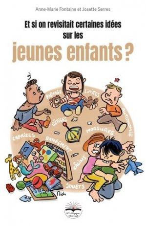 Et si on revisitait certaines idées sur les jeunes enfants ? - Philippe Duval - 9782490737222 -