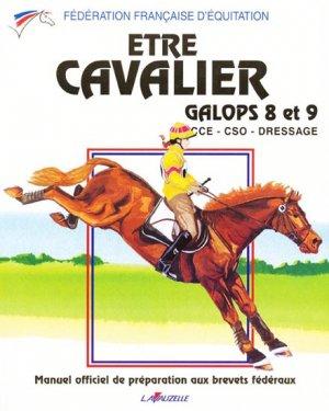 Etre cavalier . Galops 8 et 9 - lavauzelle - 9782702503942 -