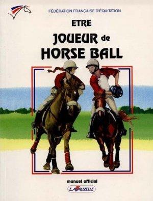 Être joueur de horse-ball - lavauzelle - 9782702504444 -