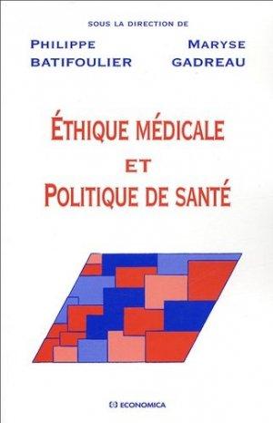 Ethique médicale et politique de santé - economica anthropos - 9782717850192 -