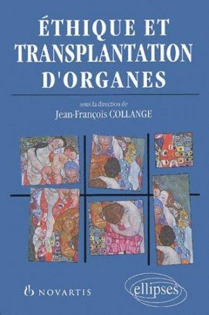 Éthique et transplantation d'organes - ellipses - 9782729802622 -