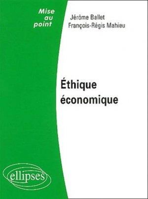Ethique économique - Ellipses - 9782729814694 -