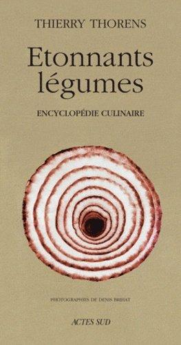 Etonnants légumes - actes sud - 9782742732326 -