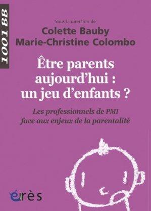 Être parents aujourd'hui : un jeu d'enfants ? - eres - 9782749242606