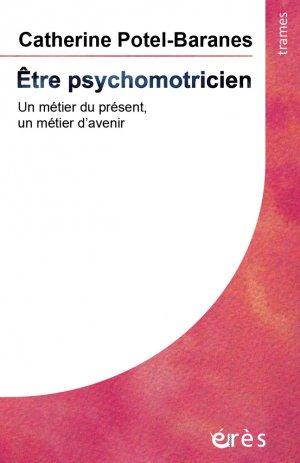 Être psychomotricien - erès - 9782749264264