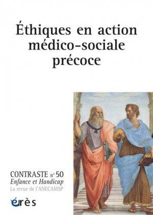 Éthiques en action médico-sociale précoce - eres - 9782749265308 - livre médecine 2019, livre médicaux 2020, livre médicaux 2019, livres de médecine 2020