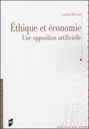 Ethique et économie. Une opposition artificielle - presses universitaires de rennes - 9782753501027 -