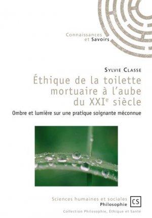 Éthique de la toilette mortuaire à l'aube du XXIe siècle - connaissances et savoirs - 9782753904477 -