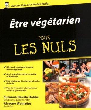 Etre végétarien pour les Nuls - Editions First - 9782754064835 -