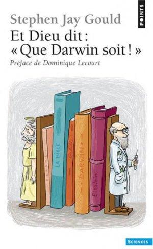 Et Dieu dit : 'Que Darwin soit !' - du seuil - 9782757831694 -