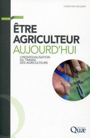 Etre agriculteur aujourd'hui - quae - 9782759219551 -