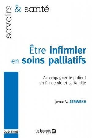 Être infirmier en soins palliatifs - de boeck superieur - 9782804135164 -