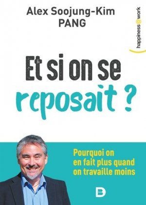 Et si on se reposait ? - De Boeck - 9782807323360