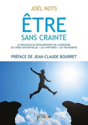 Etre sans crainte - Editions Persée - 9782823116656 -