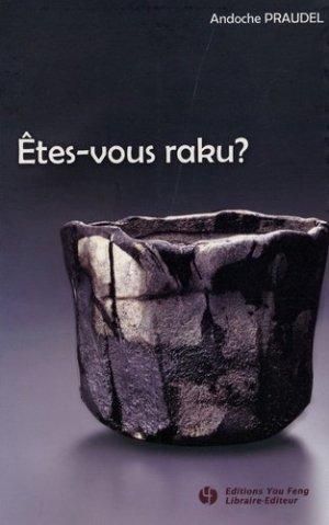 Etes-vous raku ? - Editions You Feng - 9782842792756 -