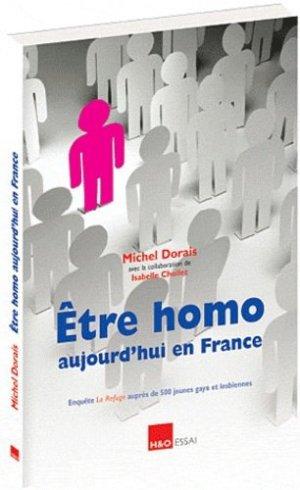 Etre homo aujourd'hui en France. Enquête