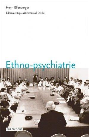 Ethno-psychiatrie - ens lyon - 9782847889314 -