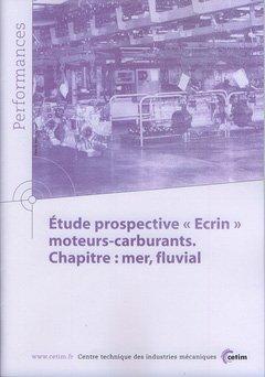 Étude prospective Ecrin moteurs-carburants - cetim - 9782854008715 -