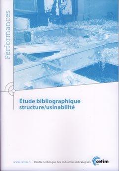 Étude bibliographique structure/usinabilité - cetim - 9782854008814 -