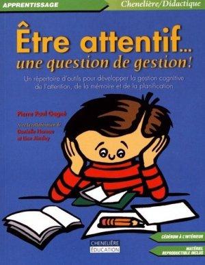 Etre attentif... une question de gestion ! - Chenelière/McGraw-Hill - 9782894615553 -