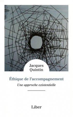 ETHIQUE DE L'ACCOMPAGNEMENT - UNE APPROCHE EXISTENTIELLE  | - liber canada - 9782895787327 -