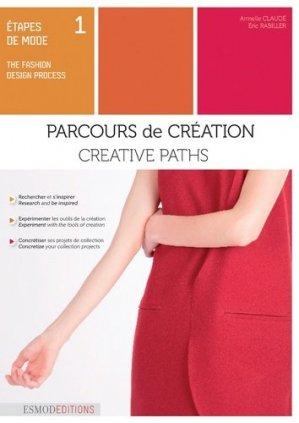 Etapes de mode. Tome 1, Parcours de création - ESMOD - 9782909617480 -