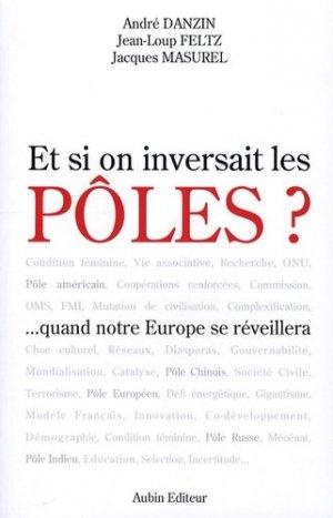 Et si on inversait les pôles ? - Aubin - 9782910576783 -
