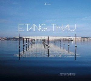 Etang de Thau - au fil du temps - 9782918298465