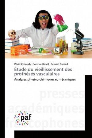 Étude du vieillissement des prothèses vasculaires - presses academiques francophones - 9783838145419 -