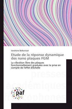 Etude de la réponse dynamique des nano plaques FGM - presses académiques francophones - 9783841641915
