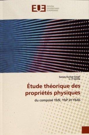 Etude théorique des propriétés physiques du composé YbN, YbP et YbAs - Editions universitaires européennes - 9786139554782 -