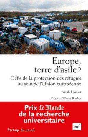 Europe, terre d'asile ? Défis de la protection des réfugiés au sein de l'Union européenne - puf - presses universitaires de france - 9782130734666 -