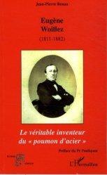Eugène Woillez (1811-1882) de l'Académie de Médecine - l'harmattan - 9782296059375 -