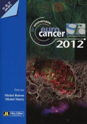 Eurocancer 2012 - john libbey eurotext - 9782742010851 -