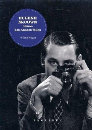 Eugene McCown. Démon des années folles - Séguier Editions - 9782840497882 -