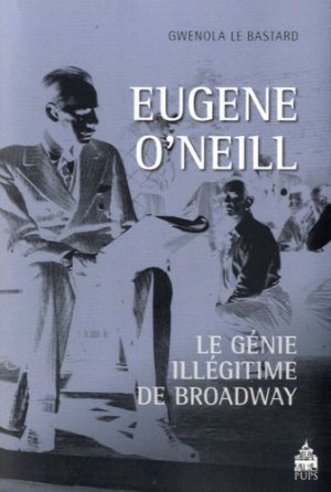 Eugene O'Neill - publications de la sorbonne - 9782840509332 -