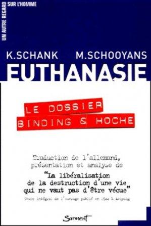 Euthanasie : le dossier Binding & Hoche - Sarment Editions du Jubilé - 9782866793296 -